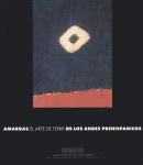 """""""Amarras: El Arte de Tenir en los andes preshipanicos"""" (ISS '99)"""