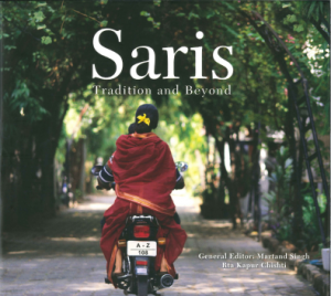 "Front cover photo from the book ""Saris Tradition and Beyond""  2013"